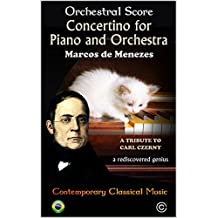 Concertino for Piano and Orchestra: A Tribute to Carl Czerny (English Edition)