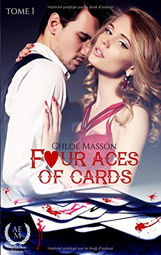Fours aces of cards : Tome 1