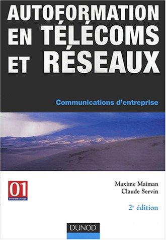 Autoformation en télécoms et réseaux : Communication d'entreprise par Maiman