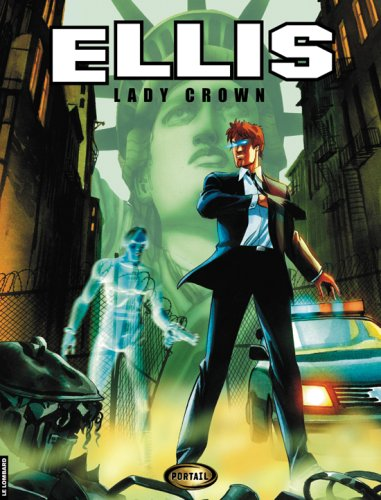 Ellis, Tome 1 : Lady Crown