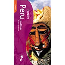 Peru: The Travel Guide (Footprint Peru Handbook)