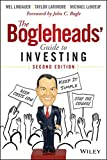 The Bogleheads' Guide to Investing: Written by Taylor Larimore, 2014 Edition, (2nd Edition) Publisher: John Wiley & Sons [Hardcover]