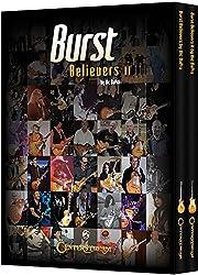 Burst Believers I and II Bundle