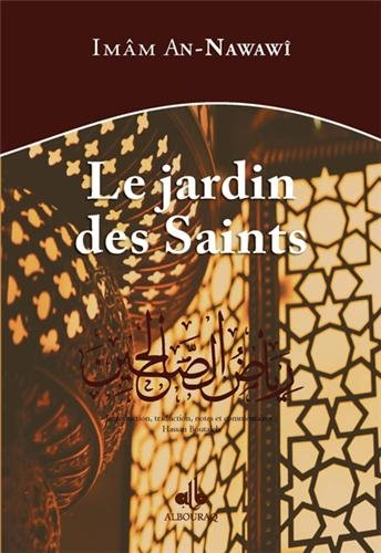 Jardin des Saints (Le) - Riyad as-slihine