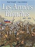 Les armées blanches, 1917-1921