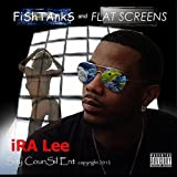 Fishtanks and Flatscreens [Explicit]
