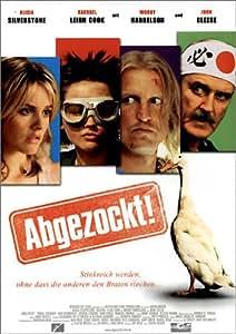 Abgezockt!: Amazon.de: Alicia Silverstone, Woody Harrelson