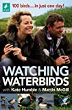 Watching Waterbirds with Kate Humble