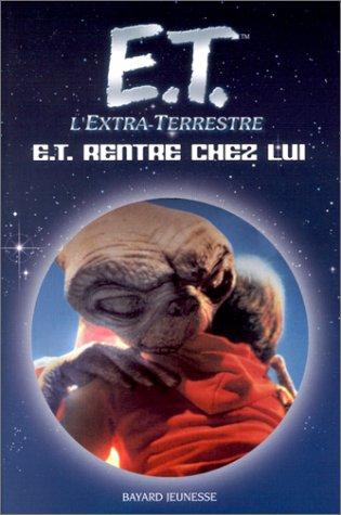 E.T. l'extra-terrestre : E.T. rentre chez lui