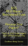 #6: KVS PGT Physics Recruitment Exam Previous Year Papers*: *2016 & 2017 Exam Papers with Official Answer Key (Excellence Brings Success Series Book 63)