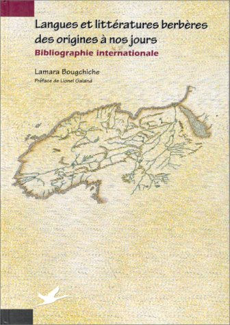 Langues et littératures berbères des origines à nos jours