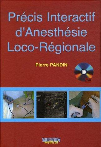 Précis Intéractif d'Anesthésie Loco-Régionale (1Cédérom)