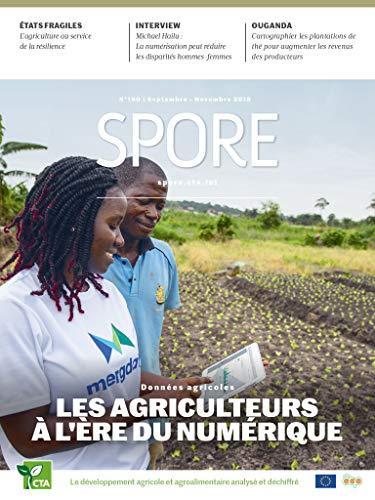 Données agricoles : Les agriculteurs  à l'ère du numérique: Spore Magazine 190