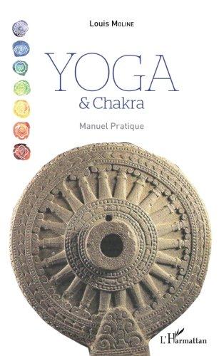 Yoga et Chakra: Manuel pratique