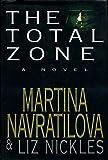 The Total Zone by Martina Navratilova (1994-09-29)