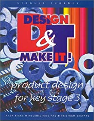 Design and Make It!: Students Book: Product Design for Key Stage 3