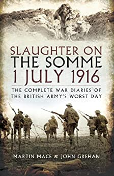 Slaughter on the Somme by [Grehan, John, Mace, Martin]