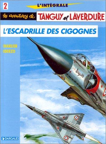 L'Intégrale Tanguy et Laverdure, tome 2 : L'escadrille des Cigognes