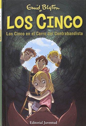 Los Cinco En El Cerro Del Contrabandista