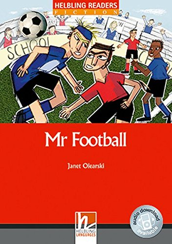 Mr Football, Class Set: Helbling Readers Red Series / Level 3 (A2) (Helbling Readers Fiction)