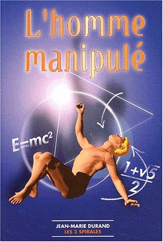 L'Homme manipulé