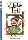 Wilhelm Tell: Deutsche Lektüre für das 2. und 3. Lernjahr. Buch + Audio-CD (Junge ELI Lektüren)