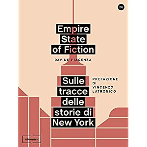 Empire State of Fiction: Sulle tracce delle storie
