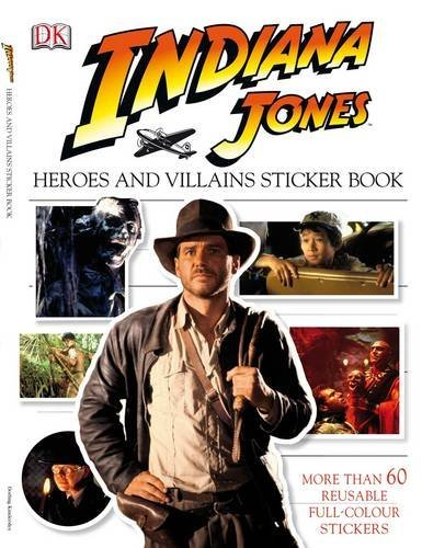 Indiana Jones Heroes And Villains Sticker Book (indiana Jones Film Tie In) (2008-05-01) Picture