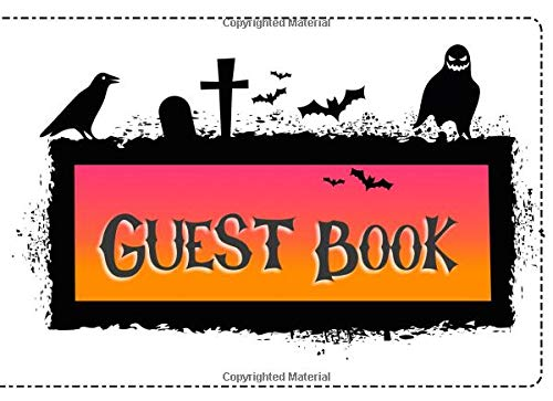 (Guest Book: Not just for Halloween! Sign-in Guest Registry Book For Spooky Parties And Meetups (Spooky Events Books, Band 9))
