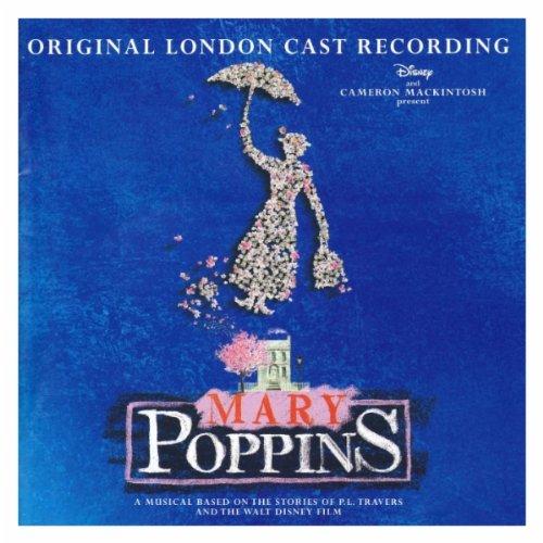 Supercalifragilisticexpialidocious (Mary Poppins London Cast)