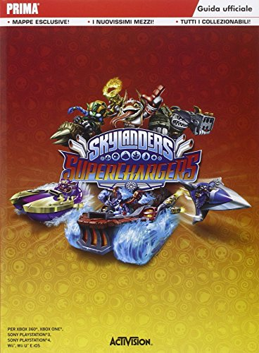 Skylanders supercharges. Guida strategica ufficiale
