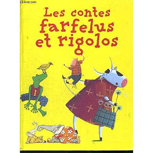 Les contes farfelus et rigolos
