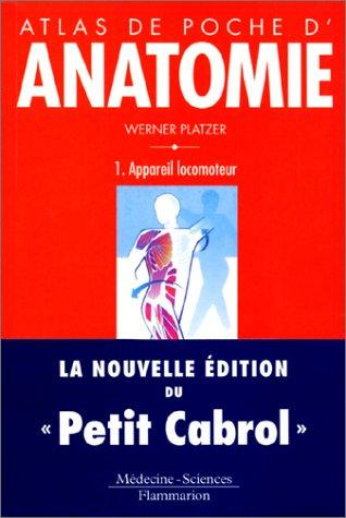 Atlas de poche d'anatomie, tome 1 : Appareil locomoteur
