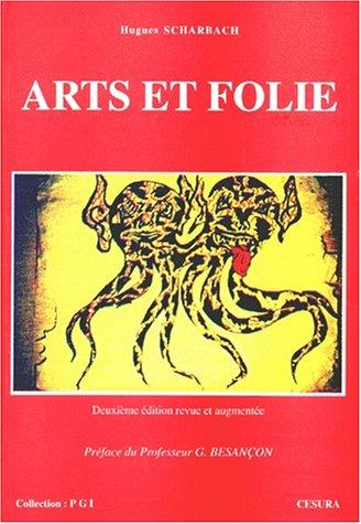 Arts et folie par H. Scharbach
