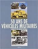 50 ans de véhicules militaires. Armée de l'air, Marine nationale