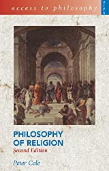 Access to Philosophy: Philosophy of Religion 2Ed by Peter Cole (2004-06-25)