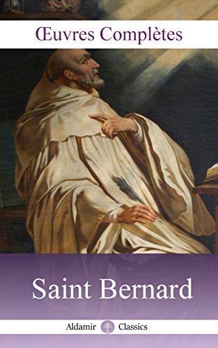 Oeuvres Complètes de Saint Bernard (Annoté): 8 tomes, Louis Vivès, 1866 par Saint Bernard