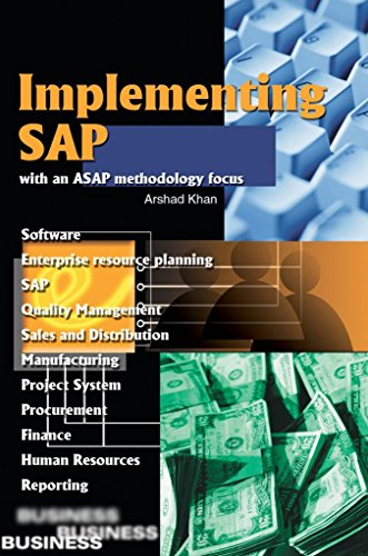 [(Implementing SAP with an ASAP Methodology Focus)] [By (author) Arshad Khan] published on (July, 2002)