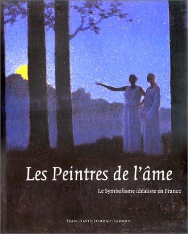 LES PEINTRES DE L'AME. Le Symbolisme idéaliste en France, Exposition au Musée d'Ixelles, à Bruxelles du 15 octobre au 31 décembre 1999