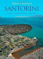 Santorini: Volcano, Natural History, Mythology