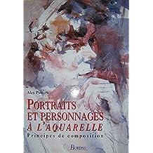 Portraits et personnages à l'aquarelle