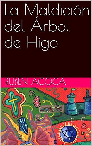 La Maldición del Árbol de Higo por Ruben Acoca