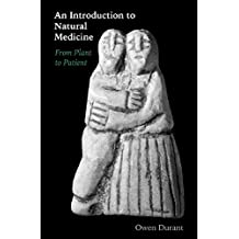 An Introduction to Natural Medicine: From Plant to Patient (English Edition)