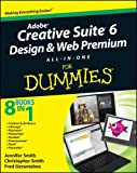 Adobe Creative Suite 6 Design and Web Premium All-In-One for Dummies (For Dummies Series)
