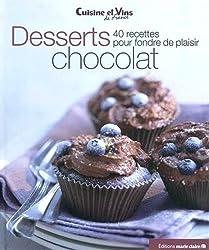 Desserts chocolat : 40 recettes pour fondre de plaisir