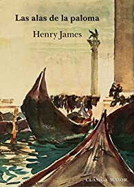Las alas de la paloma par Henry James