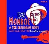 Songtexte von Bill Monroe and the Bluegrass Boys - Castle Studio 1950-1951 Complete Sessions