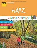 ADAC Wanderführer Harz Wandern mit Kindern