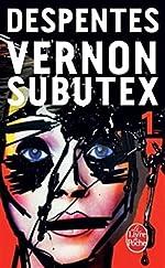 Vernon Subutex (Tome 1) de Virginie Despentes