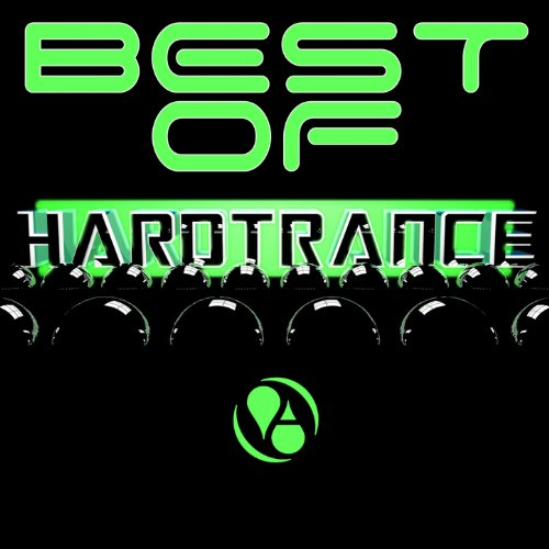 Best of Hard Trance [Explicit]